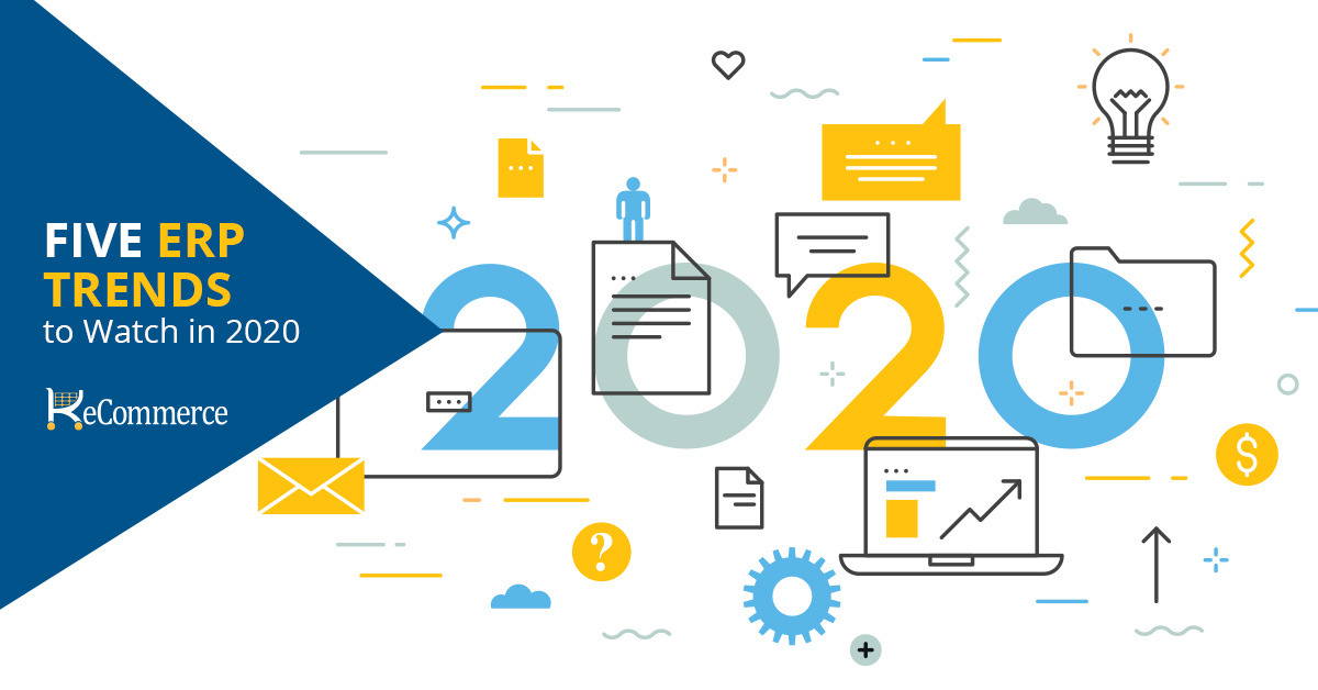 Five ERP Trends to Watch in 2020